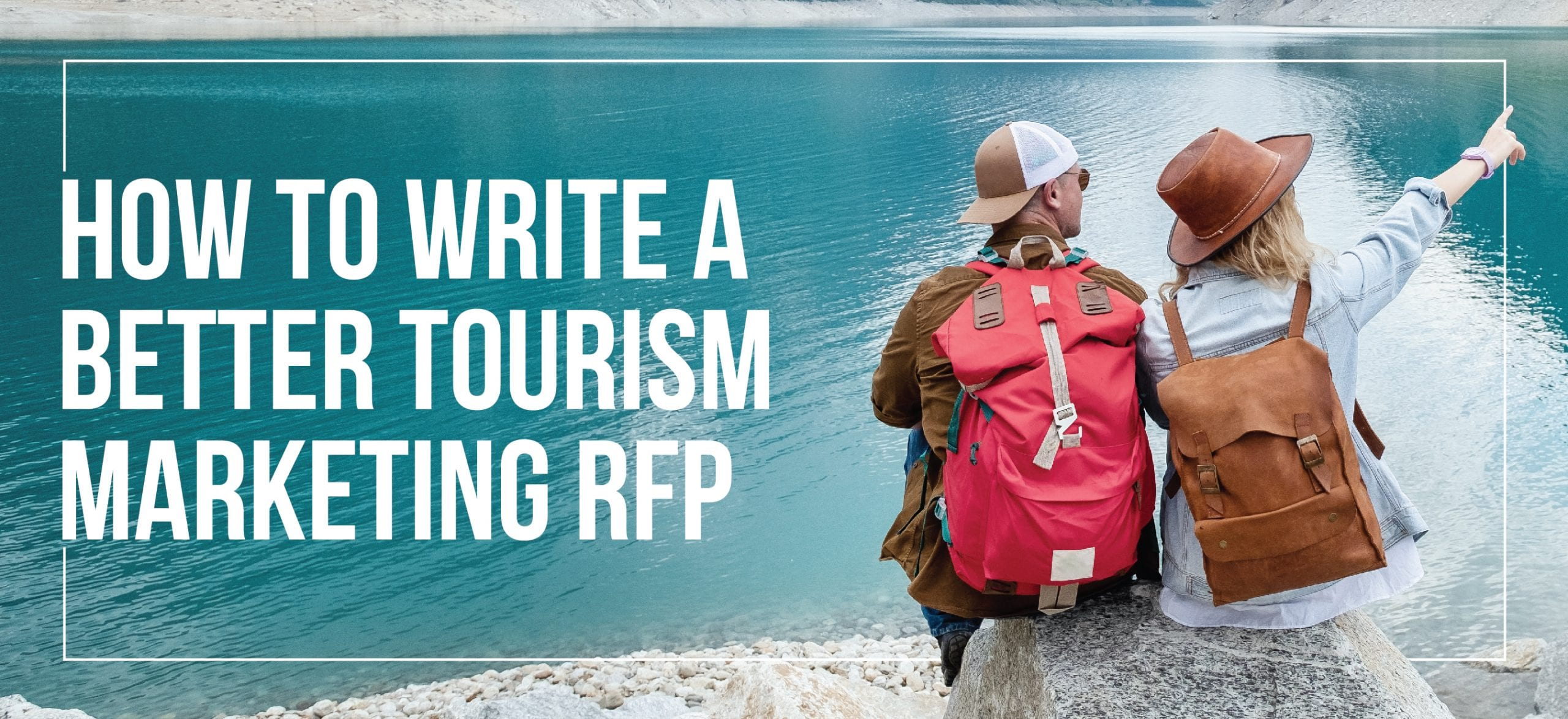 Write a Better Tourism Marketing RFP