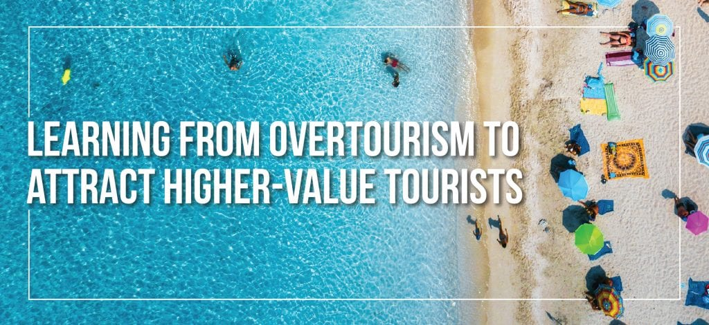 Attract Higher-Value Tourists
