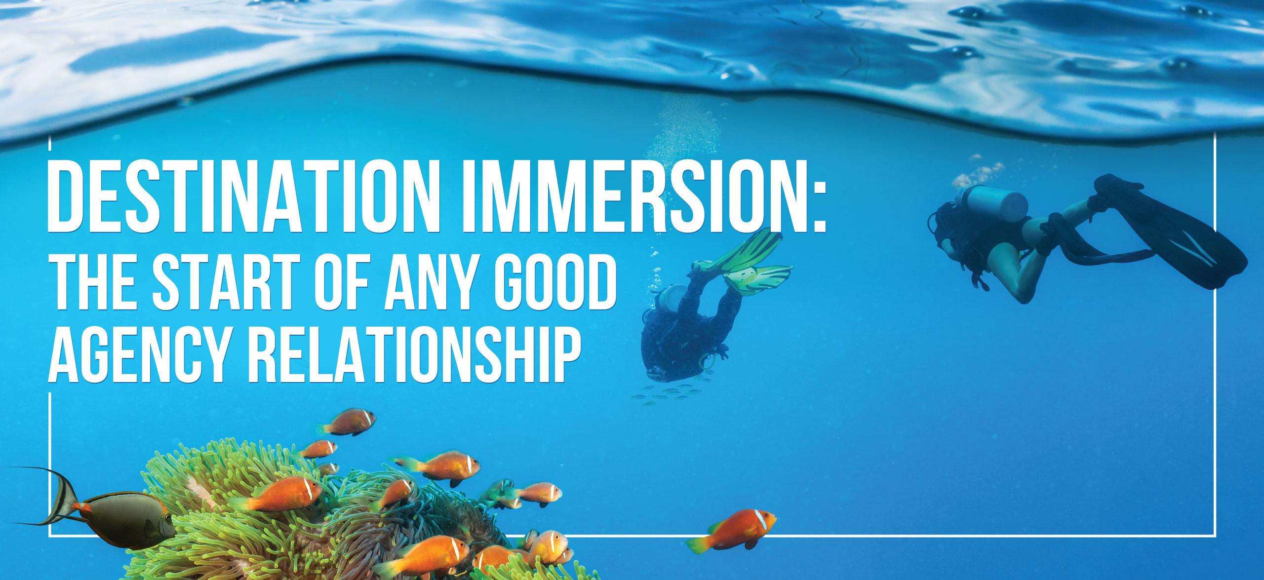 Destination Immersion