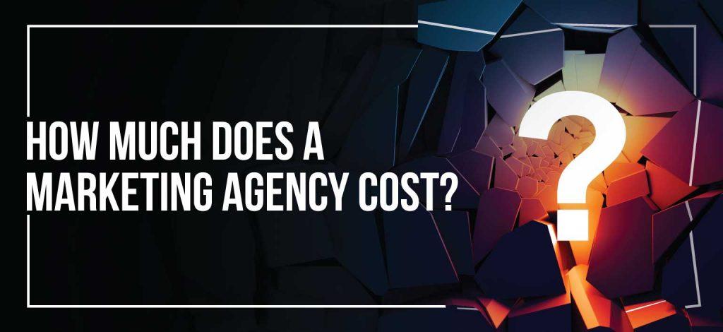 Marketing Agency Cost