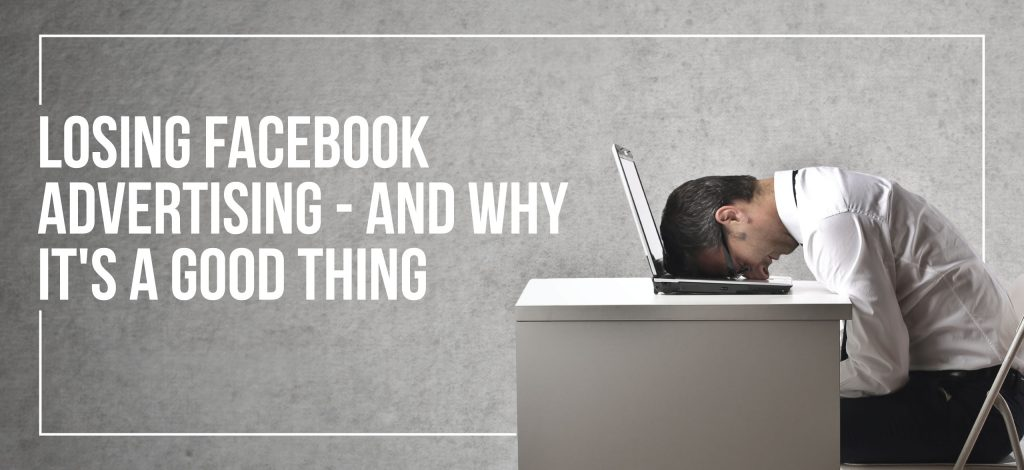 Losing Facebook Advertising